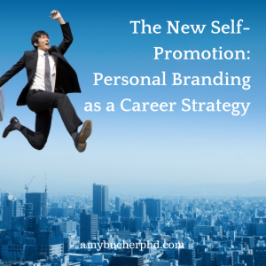 The New Self-Promotion- Personal