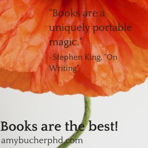 -Books are a uniquely portable magic.-