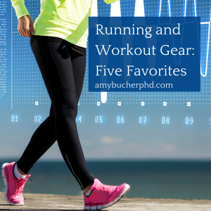 Running and Workout Gear-Five Favorites