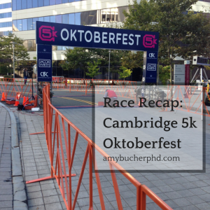 Race Recap- Cambridge 5k Oktoberfest