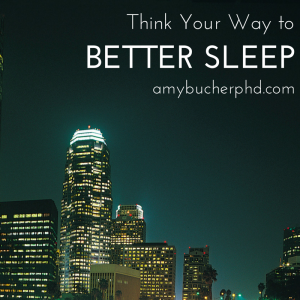 Think Your Way to Better Sleep