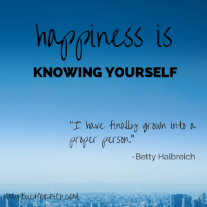 happiness is knowing yourself