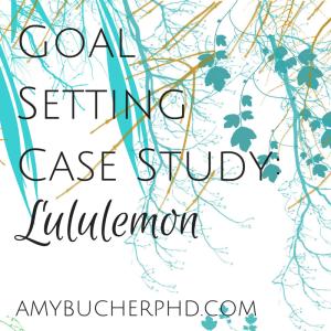 Goal Setting Case Study-
