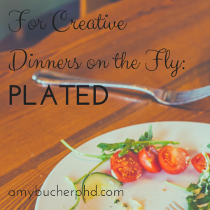 For Creative Dinners on the Fly-