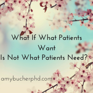 What If What Patients Want