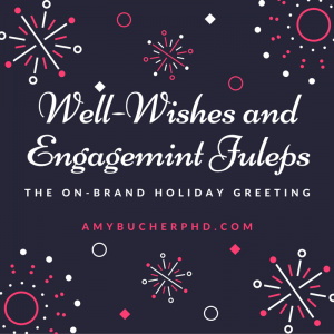 Well-Wishes and Engagemint Juleps