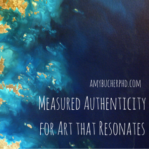 Measured Authenticity for Art that Resonates