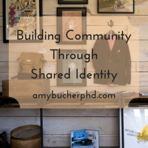 Building CommunityThroughShared Identity