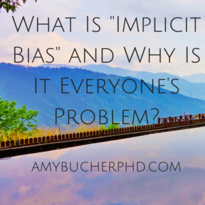what-is-implicit-bias-and-why-is-it-everyones-problem-1