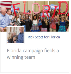 Rick Scott for Florida--again, a successful campaign would mean contributions and votes.